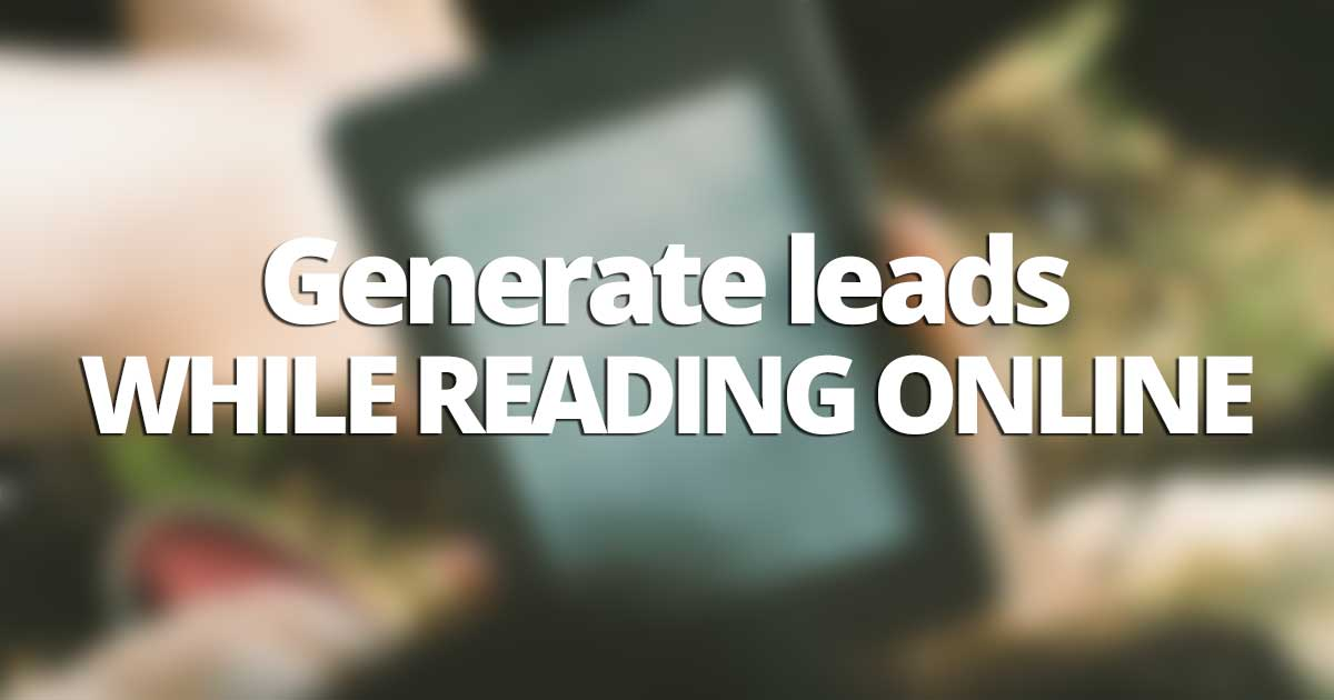 How to generate leads just by reading
